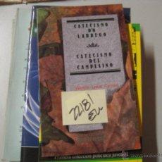 Libros de segunda mano: CATECISMO D´O LABREGO - CATECISMO DEL CAMPESINO VALENTIN LAMAS CARVAJASCASTELLANO-PORTUGUE. Lote 54913159