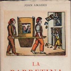 Libros de segunda mano: LIBRO DE JOAN AMADES - LA BARRATINA - DIÀFORA - DIADA DE SANT JORDI 1982. Lote 54913647