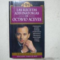 Libros de segunda mano - LAS RECETAS ADIVINATORIAS DE OCTAVIO ACEVES - EDICIONES TEMAS DE HOY - 1993 - 54914956