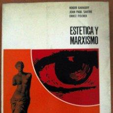 Libros de segunda mano: GARAUDY, SARTRE ET AL. ESTÉTICA Y MARXISMO. 1969. Lote 54931529