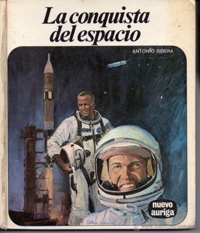 NUEVO AURIGA Nº 25 - ANTONIO RIBERA - LA CONQUISTA DEL ESPACIO (1977) (Libros de Segunda Mano - Literatura Infantil y Juvenil - Otros)