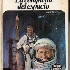 Libros de segunda mano: NUEVO AURIGA Nº 25 - ANTONIO RIBERA - LA CONQUISTA DEL ESPACIO (1977) . Lote 54933328