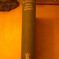 Libros de segunda mano: EL ESCORIAL OCTAVA MARAVILLA DEL MUNDO EDICIONES PATRIMONIO NACIONAL 1967. Lote 54938765