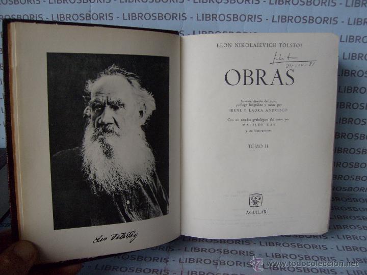 Libros de segunda mano: TOLSTOI - 2 TOMOS - OBRAS - AGUILAR - OBRAS ETERNAS - Foto 4 - 54945474