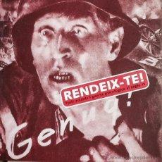 Libros de segunda mano: RENDEIX-TE!. FULLS VOLANTS I GUERRA PSICOLÒGICA AL SEGLE XX. Lote 139405788