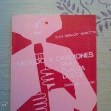 Libros de segunda mano: METODO Y CANCIONES PARA FLAUTA DULCE - SOPRANO Y TENOR -MONTOYA - ED. MUSICA MODERNA 1984. Lote 99745840