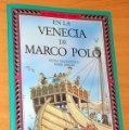 Libros de segunda mano: EL TÚNEL DEL TIEMPO: EN LA VENECIA DE MARCO POLO - de FIONA MACDONALD - Editorial ANAYA - año 1991. Lote 54954109
