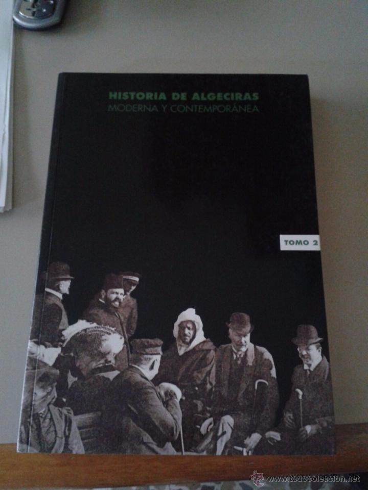 Historia De Algeciras Mario Ocaña Comprar En Todocoleccion 54941951
