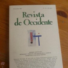Libros de segunda mano: REVISTA DE OCCIDENTE. DICIEMBRE 1987. Nº79 GEORGES SANTAYANA. SUSAN 154PP. Lote 54984806