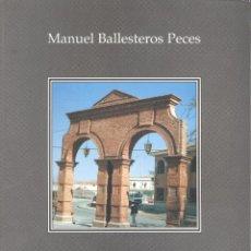 Libros de segunda mano: M. BALLESTEROS PECES. MEMORIAS Y CURIOSIDADES DE LA HISTORIA DE SONSECA. TOLEDO, 1994.. Lote 54990352