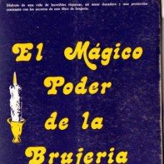 Libros de segunda mano: GAVIN E YVONNE FROST : EL MÁGICO PODER DE LA BRUJERÍA (DE MIGUEL, 1978). Lote 54995110