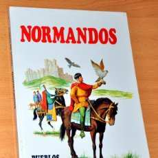 Libros de segunda mano: PUEBLOS DEL PASADO: NORMANDOS - EDITORIAL MOLINO - AÑO 1979. Lote 54995161