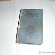 Libros de segunda mano: JAIME OLIVER, CURVOOD, EL CAZADOR NEGRO, ED. JUVENTUD, 1927. Lote 54995604