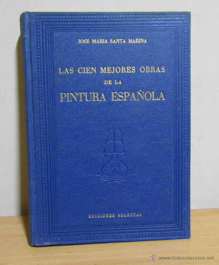 Libros de segunda mano: 3 LIBROS LAS CIEN MEJORES OBRAS DE -PINTURA-ESCULTURA-ARQUITECTURA ESPAÑOLA TODOS EN 1ª EDICION - Foto 3 - 55039652