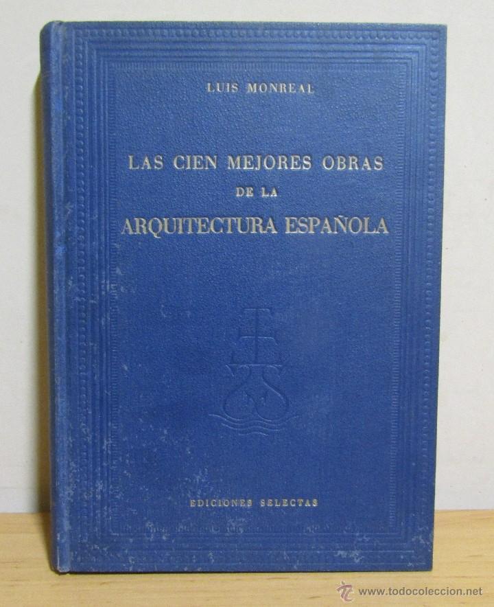 Libros de segunda mano: 3 LIBROS LAS CIEN MEJORES OBRAS DE -PINTURA-ESCULTURA-ARQUITECTURA ESPAÑOLA TODOS EN 1ª EDICION - Foto 4 - 55039652