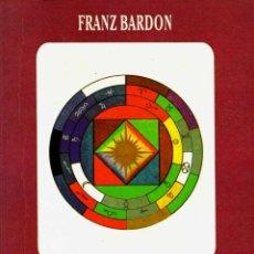 Libros de segunda mano: LA CLAVE DE LA VERDADERA CÁBALA - FRANZ BARDON. Lote 55041259