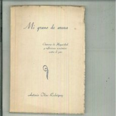 Libros de segunda mano: MI GRANO DE ARENA. ANTONIO OLÍAS RODRÍGUEZ. Lote 55067200