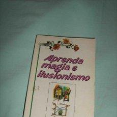 Libros de segunda mano: APRENDA MAGIA E ILUSIONISMO..TRUCOS DE MAGO..MAGIA..LIBRO. Lote 55079906
