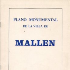 Libros de segunda mano: MALLÉN. PLANO MONUMENTAL. TEXTO: JOSÉ LUIS CORRAL LAFUENTE. (CENTRO DE ESTUDIOS BORJANOS, IFC, 1981). Lote 55102516