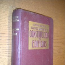 Libros de segunda mano: TRATADO MODERNO DE CONSTRUCCION DE EDIFICIOS / SCHINDLER BASSEGODA. Lote 55113090