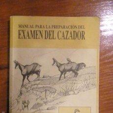 Libros de segunda mano: MANUALPARA LA PREPARACIÓN DEL EXAMEN DEL CAZADOR ASTURIAS 1995. Lote 55124213