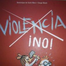 Libros de segunda mano: VIOLENCIA NO DOMINIQUE DE SAINT MARS SERGE BLOCH SAN PABLO 2005. Lote 55125638