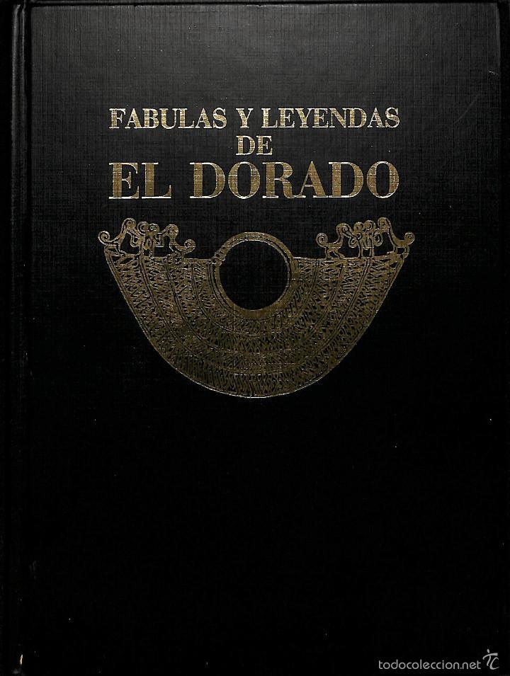 FABULAS Y LEYENDAS DE EL DORADO JUAN GUSTAVO COBO BORDA (Libros de Segunda Mano - Historia - Otros)