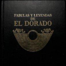 Libros de segunda mano: FABULAS Y LEYENDAS DE EL DORADO JUAN GUSTAVO COBO BORDA. Lote 55126985
