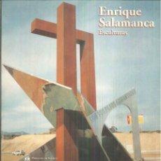 Libros de segunda mano: ENRIQUE SALAMANCA. ESCULTURAS. Lote 55132572