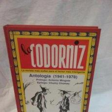 Libros de segunda mano: LA CODORNIZ , LA REVISTA MÁS AUDAZ PARA EL LECTOR MÁS INTELIGENTE - ANTOLOGÍA 1941 - 1978. Lote 55131865