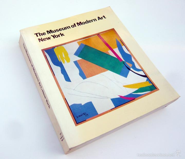 THE MUSEUM OF MODERN ART / HISTORY AND COLLECTION / MOMA 1985 / CATALOGO OFICIAL / ARTE (Libros de Segunda Mano - Bellas artes, ocio y coleccionismo - Otros)