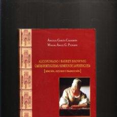 Libros de segunda mano: ÁNGELES GARCÍA CALDERÓN MIGUEL ÁNGEL G. PEINADO CARTAS PORTUGUESAS / SONETOS DE LA PORTUGUESA. Lote 55157010