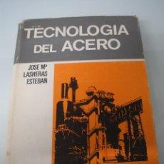 Livros em segunda mão: TÉCNICAS DEL ACERO - LASHERAS ESTEBAN - AUTOR-EDITOR - ZARAGOZA 1967. Lote 55158906