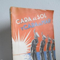 Libros de segunda mano: CARA AL SOL Y CARA AL MAR. APUNTES DE UN VIAJE. JOSE CARLOS DE LUNA. VER FOTOGRAFIAS ADJUNTAS. Lote 55231117