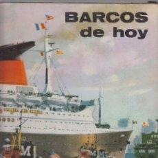 Libros de segunda mano: BARCOS DE HOY JEAN RIVIERAIN PLAZA & JANES EDITORES 71 PAGINAS ILUSTRADAS BARCELONA 1967 LE878. Lote 55232123