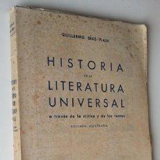 Libros de segunda mano: AÑO 1949 * HISTORIA DE LA LITERATURA UNIVERSAL *GUILLERMO DIAZ PLAJA * ILUSTRADO. Lote 55236984