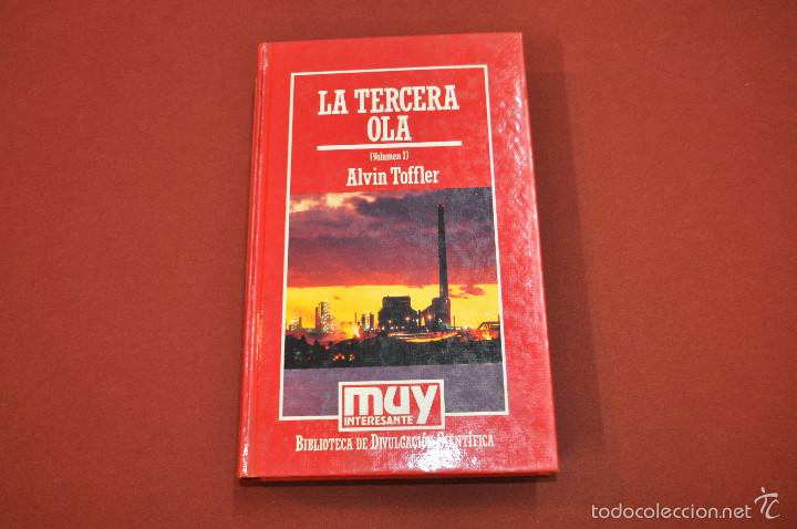 LA TERCERA OLA VOLUMEN I - ALVIN TOFFLER - MUY INTERESANTE - CIB (Libros de Segunda Mano - Ciencias, Manuales y Oficios - Otros)