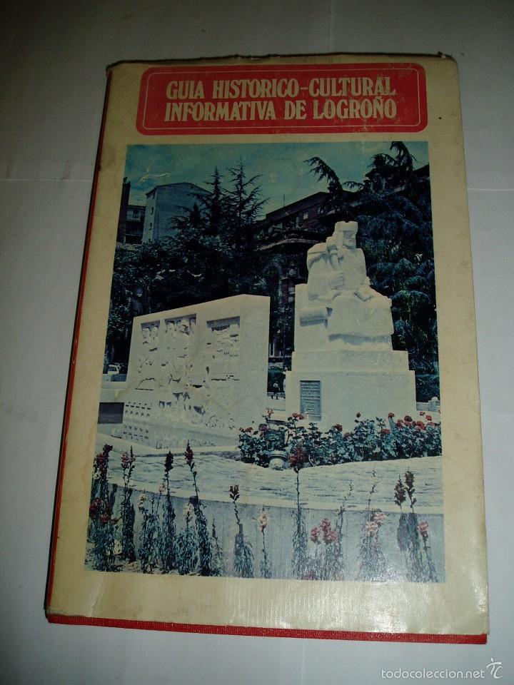 GUÍA HISTÓRICO CULTURAL INFORMATIVA DE LOGROÑO 1975 (Libros de Segunda Mano - Ciencias, Manuales y Oficios - Otros)