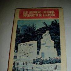 Libros de segunda mano: GUÍA HISTÓRICO CULTURAL INFORMATIVA DE LOGROÑO 1975. Lote 55248166