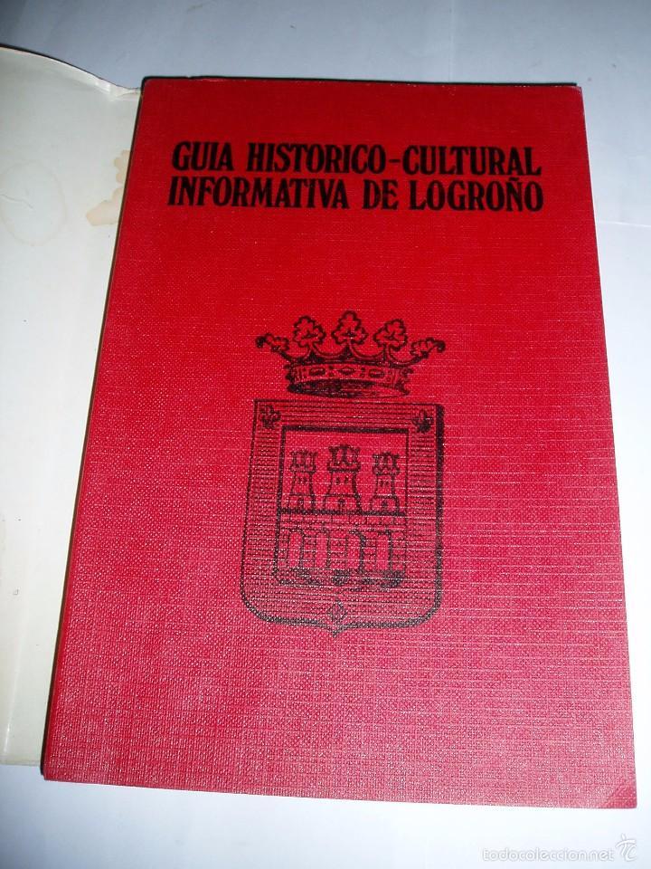 Libros de segunda mano: GUÍA HISTÓRICO CULTURAL INFORMATIVA DE LOGROÑO 1975 - Foto 2 - 55248166