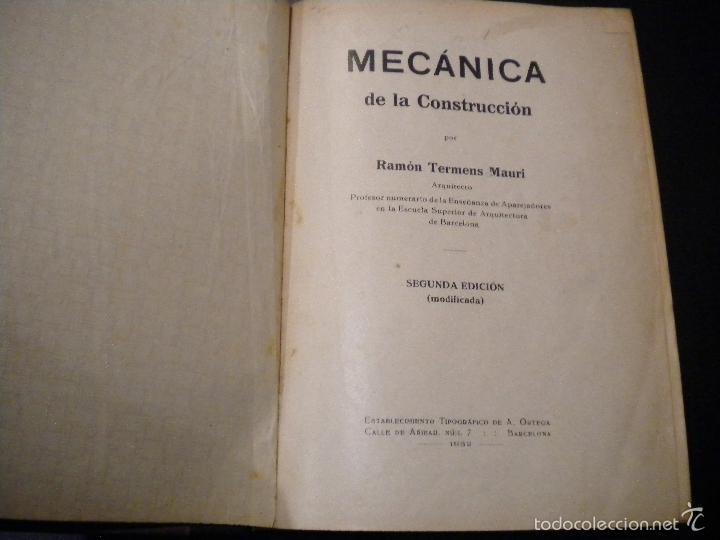 Libros de segunda mano: mecanica de la construccion / ramon termens mauri / 1932 - Foto 2 - 55303817