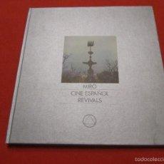 Libros de segunda mano: LIBRO SOBRE JOAN MIRO, CINE ESPAÑOL Y REVIVALS, COLECCION OMNIBUS 80. Lote 55325119