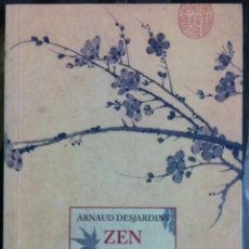 Libros de segunda mano: ARNAUD DESJARDINS. ZEN I VEDANTA. 1997. Lote 55337379
