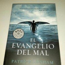 Libros de segunda mano: LIBRO EL EVANGELIO DEL MAL DE PATRICK GRAHAM. Lote 55342510
