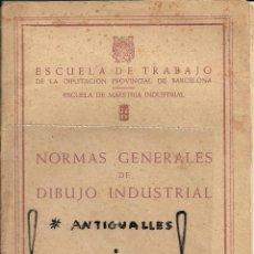 Libros de segunda mano - LIBRO MAESTRIA INDUSTRIAL,ESCUELA DE TRABAJO,NORMAS GENERALES DIBUJO INDUSTRIAL.AÑO 1962 - 55345495