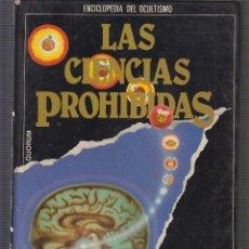 Libros de segunda mano: LAS CIENCIAS PROHIBIDAS. Nº 3 , MAGIA LOS PODERES SECRETOS. Lote 55362830