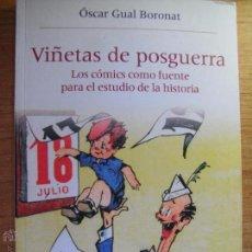 Libros de segunda mano: VIÑETAS DE POSGUERRA - ÓSCAR GUAL BORONAT,. Lote 55372223