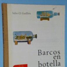 Libros de segunda mano: BARCOS EN BOTELLA-. Lote 55379934