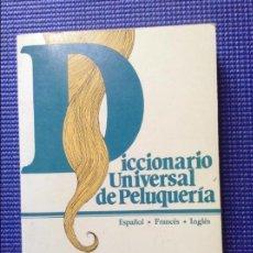 Libros de segunda mano: DICCIONARIO UNIVERSAL DE PELUQUERIA CARMEN MOLINA ENCARNACION MOLINA. Lote 55383928