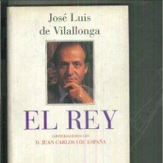 Libros de segunda mano: EL REY. JOSÉ LUIS DE VILALLONGA. Lote 55555803
